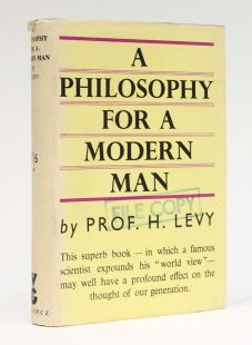 A PHILOSOPHY FOR A MODERN MAN