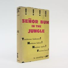 SEÑOR BUM IN THE JUNGLE
